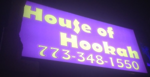 House of Hookah, 607 Belmont Ave., www.chicagohookah.com